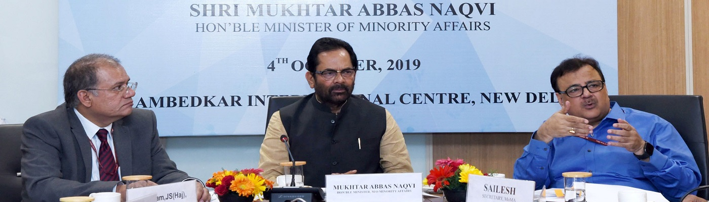 The Union Minister for Minority Affairs, Shri Mukhtar Abbas Naqvi chairing the Haj preparations meeting for Haj 2020, in New Delhi on October 04, 2019. The Secretary, Ministry of Minority Affairs, Shri Sailesh is also seen.